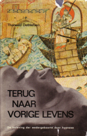 Thorwald Dethlefsen - Terug naar vorige levens