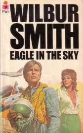 Wilbur Smith - Eagle in the Sky