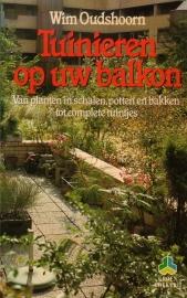 Wim Oudshoorn - Tuinieren op uw balkon
