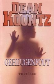 Dean Koontz - Geheugenfout