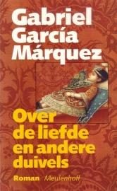 Gabriel García Márquez - Over de liefde en andere duivels