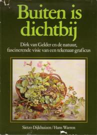 Sietzo Dijkhuizen/Hans Warren - Buiten is dichtbij