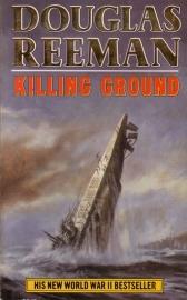 Douglas Reeman - Killing Ground