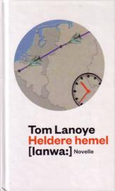 Tom Lanoye - Heldere hemel
