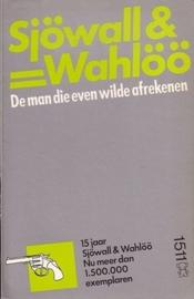 Sjöwall & Wahlöö - 6. De man die even wilde afrekenen