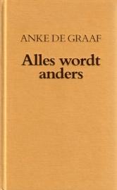 Anke de Graaf - Alles wordt anders [omnibus]