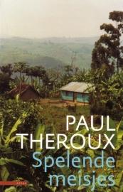 Paul Theroux - Spelende meisjes