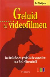 Ed Tietjens - Geluid bij videofilmen
