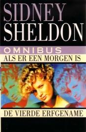 Sidney Sheldon - Als er een morgen is/De vierde erfgename [omnibus]