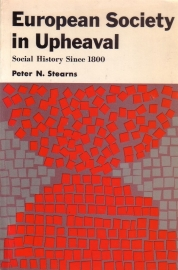 Peter N. Stearns - European Society in Upheaval