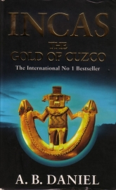 A.B. Daniel - Incas: 2. The Gold of Cuzco