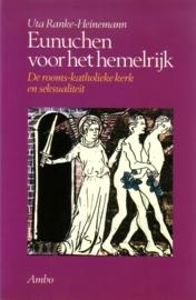 Uta Ranke-Heinemann - Eunuchen voor het hemelrijk