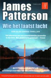 James Patterson - Wie het laatst lacht