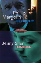 Phillip Margolin - Het complot/Jenny Siler - Flashback