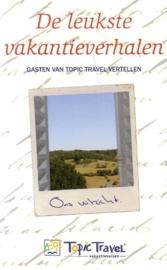 De leukste vakantieverhalen - Gasten van Topic Travel vertellen
