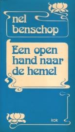 Nel Benschop - Een open hand naar de hemel