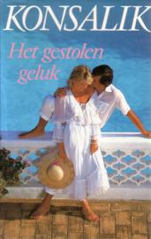 Heinz G. Konsalik - Het gestolen geluk