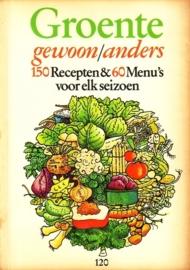 Groente gewoon/anders - 150 recepten & 60 menu's voor elk seizoen