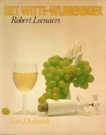Robert Leenaers - Het witte-wijnenboek