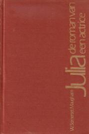 W. Somerset Maugham - Julia, de roman van een actrice
