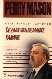 Erle Standly Gardner - Perry Mason: De zaak van de manke kanarie