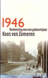 Koos van Zomeren - 1946. Verkenning van een geboortejaar