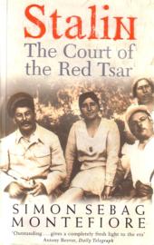 Simon Sebag Montefiore - Stalin: The Court of the Red Tsar