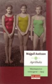 Majgull Axelsson - Aprilheks