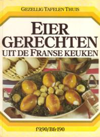Gezellig Tafelen Thuis - Eiergerechten uit de Franse keuken