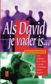 Teun Stortenbeker - Als David je vader is ...