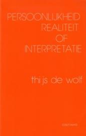 Thijs de Wolf - Persoonlijkheid, realiteit of interpretatie
