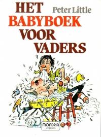 Peter Little - Het babyboek voor vaders