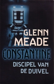 Glenn Meade - Constantine, discipel van de duivel
