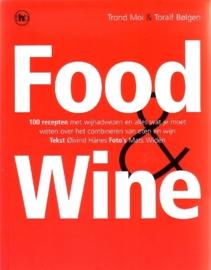 Trond Moi & Toralf Bølgen - Food & Wine