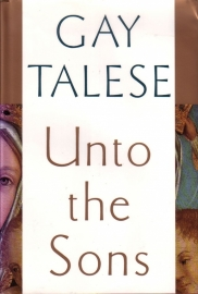 Gay Talese - Unto the Sons