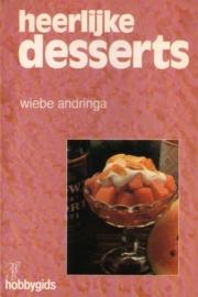 Wiebe Andringa - Heerlijke desserts