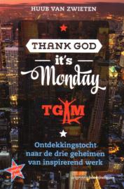 Huub van Zwieten - Thank God it's Monday