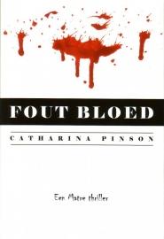 Catharina Pinson - Fout bloed