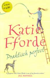 Katie Fforde - Praktisch perfect