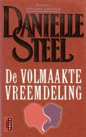 Danielle Steel - De volmaakte vreemdeling