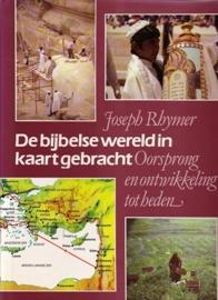 Joseph Rhymer - De bijbelse wereld in kaart gebracht
