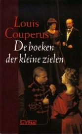 Louis Couperus - De boeken der kleine zielen