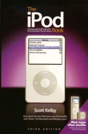 Scott Kelby - The iPod Book