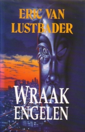 Eric Van Lustbader - Wraakengelen