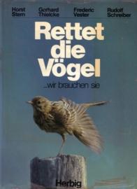 Rettet die Vögel - wir brauchen sie [gesigneerd]