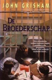 John Grisham - De Broederschap