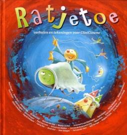 Ratjetoe - Verhalen en tekeningen voor CliniClowns