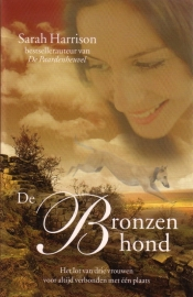 Sarah Harrison - De bronzen hond + Anita Amirrezvani - Dochter van Isfahan