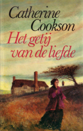 Catherine Cookson - Het getij van de liefde