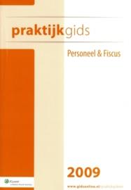 Praktijkgids Personeel & Fiscus 2009